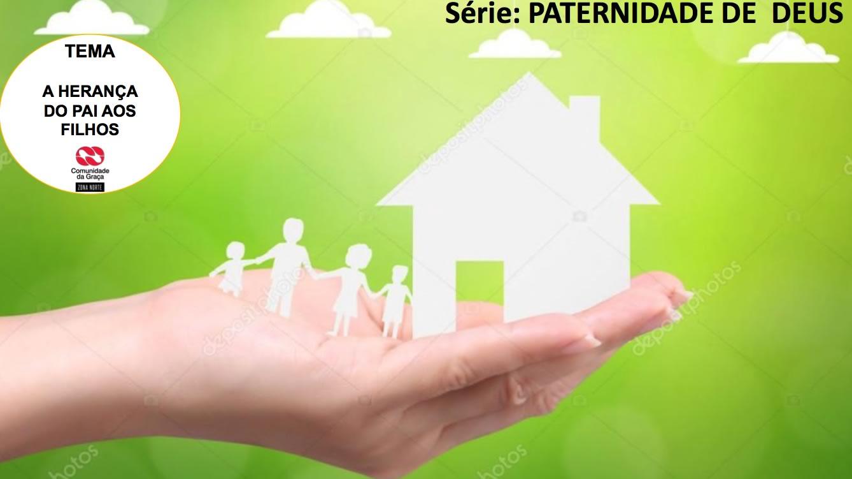 Slides do Culto - A Herança do Pai aos Filhos