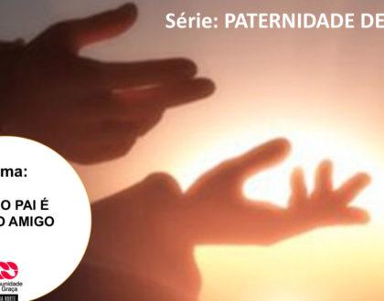 Slides do Culto - Nosso Pai É Nosso Amigo