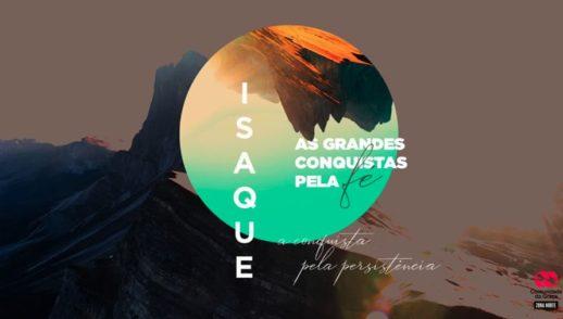 Slides do Culto - Isaque: A Conquista pela Perseverança