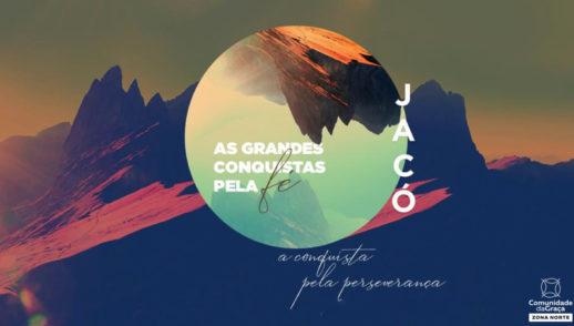 Slides do Culto - Jacó: A Conquista pela Perseverança
