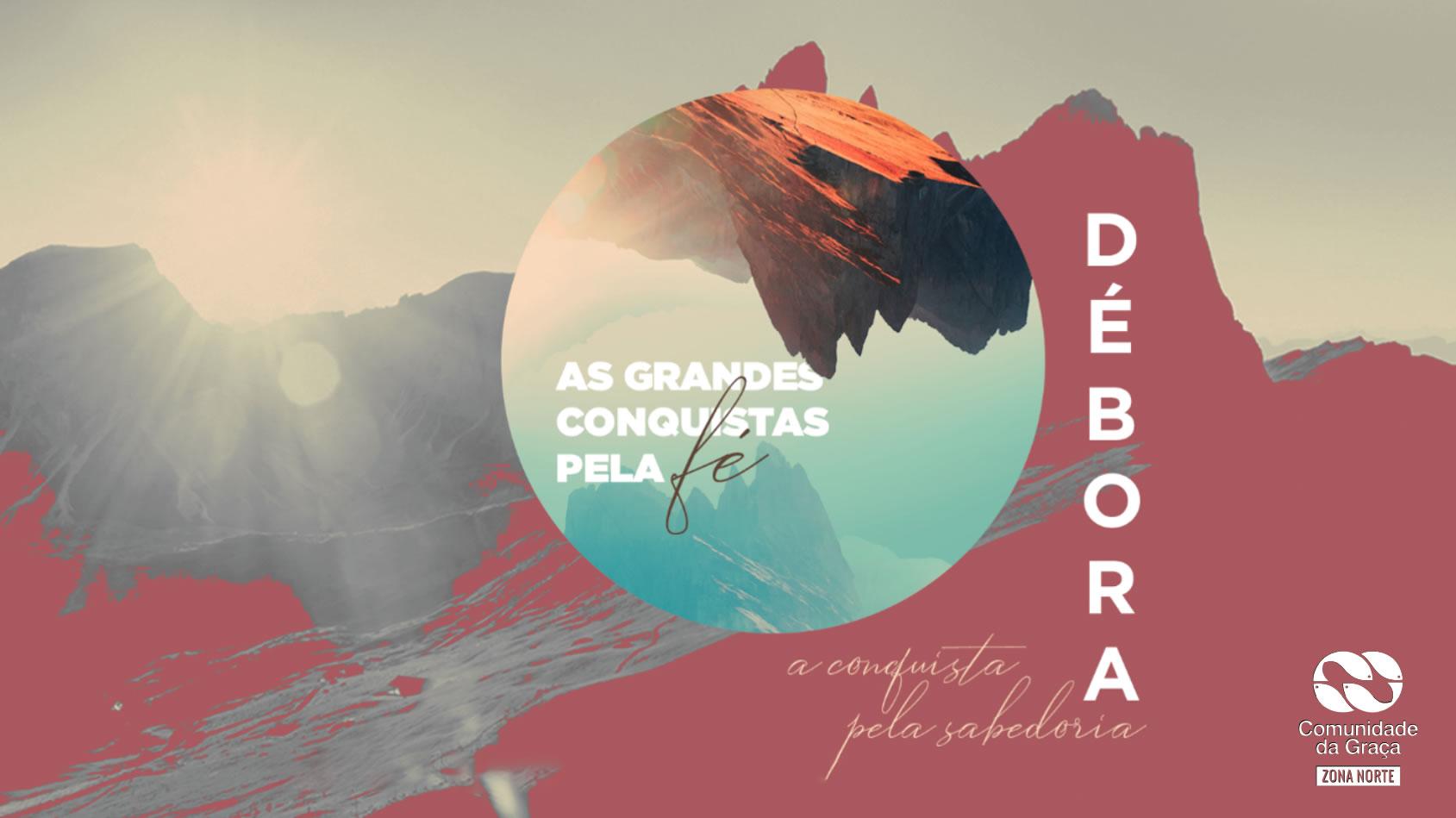 Slides do Culto - Débora: A Conquista pela Sabedoria