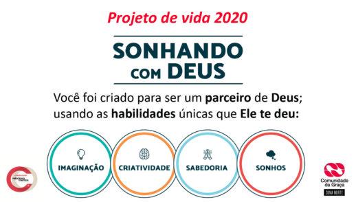 Slides do Culto – Projeto de Vida 2020 – Sonhando com Deus – Vida Intelectual